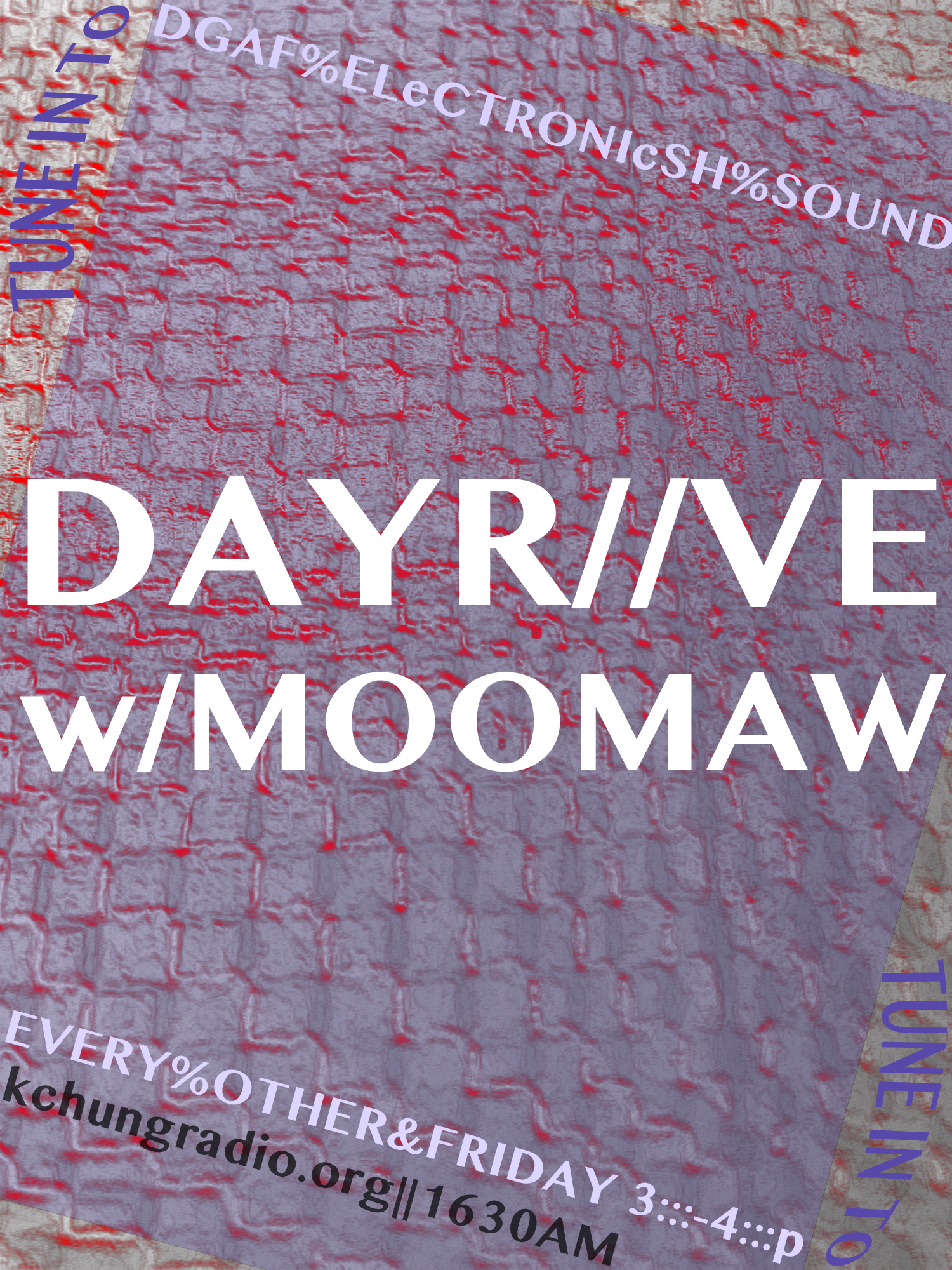 dAYrAVE w/ MOOMAW